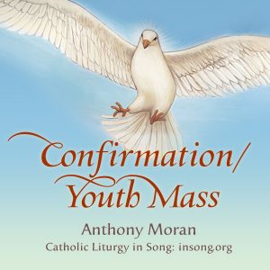 Album: Confirmation/Youth Mass – Catholic Liturgy in Song