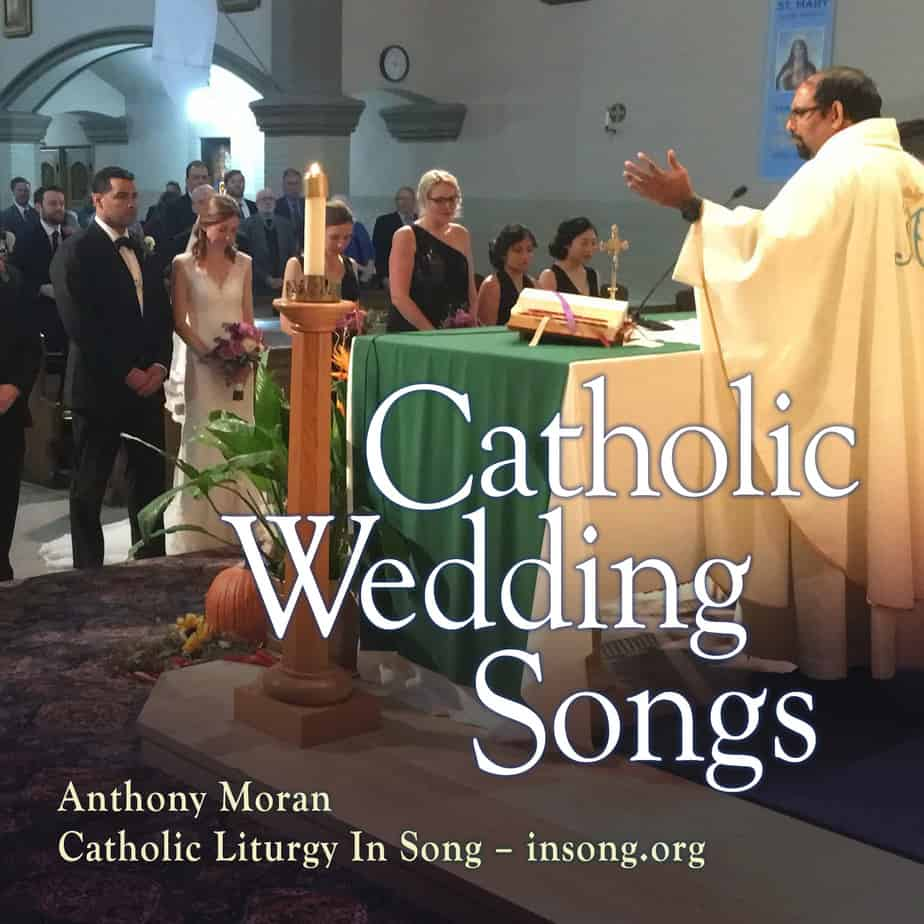 Catholic Wedding Songs – Catholic Liturgy in Song